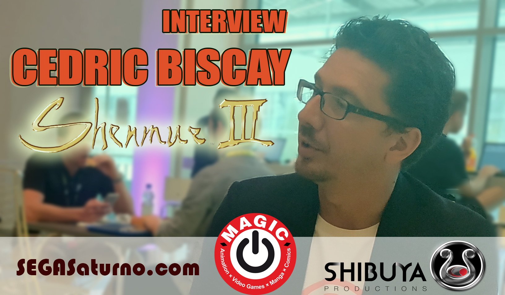 cedric biscay shibuya productions shenmue iii 3 gamescom 2018 entrevista interview