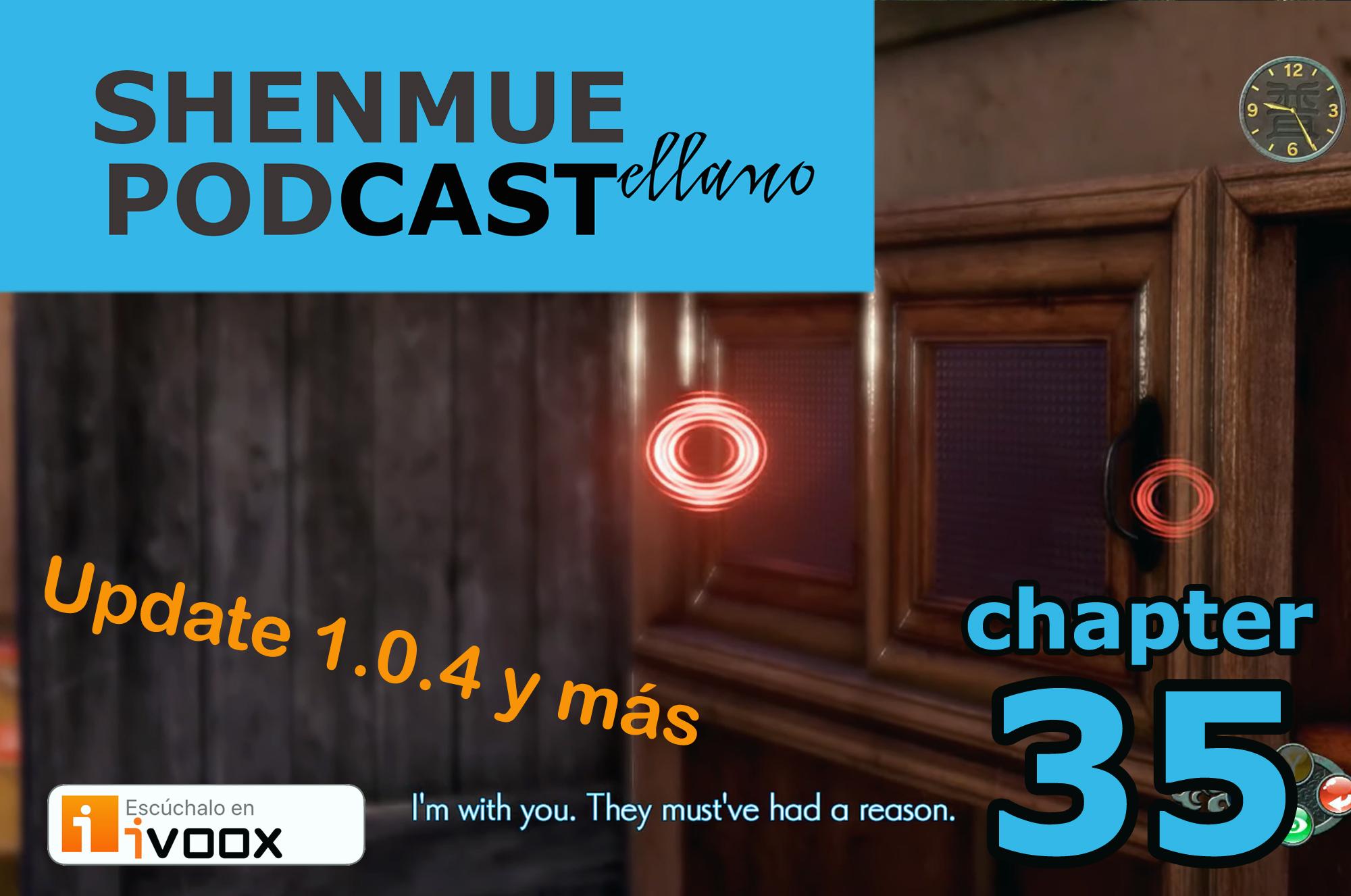 shenmue podcast en español update shenmue 3 1.0.4 alfonso martinez javi ryu fujiwara